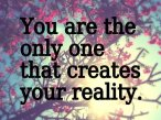 You-create-your-reality